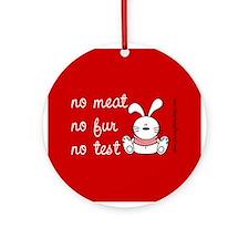 No meat, No fur, No test Ornament (Round)