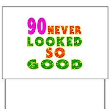 90 Birthday Designs Yard Sign