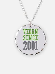 Vegan Since 2001 Necklace