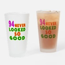 94 Birthday Designs Drinking Glass