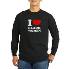 I love BLACK Women - WHITE.psd Long Sleeve T-Shirt