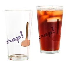Crap Drinking Glass