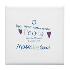 No More Hurting People / Make Life Good Tile Coast