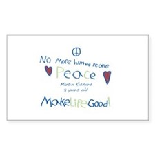 No More Hurting People / Make Life Good Decal