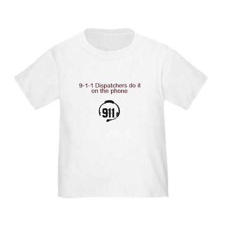 9-1-1 dispatchers do it T-Shirt