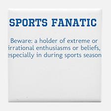 Sports Fanatic Tile Coaster