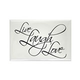 Live laugh love Magnets