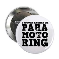 "'Paramotoring' 2.25"" Button"
