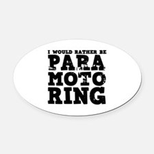 'Paramotoring' Oval Car Magnet
