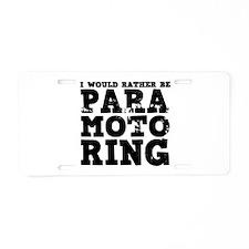 'Paramotoring' Aluminum License Plate