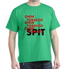 Chew Tobacco T-Shirt