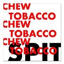 "Chew Tobacco Square Car Magnet 3"" x 3"""
