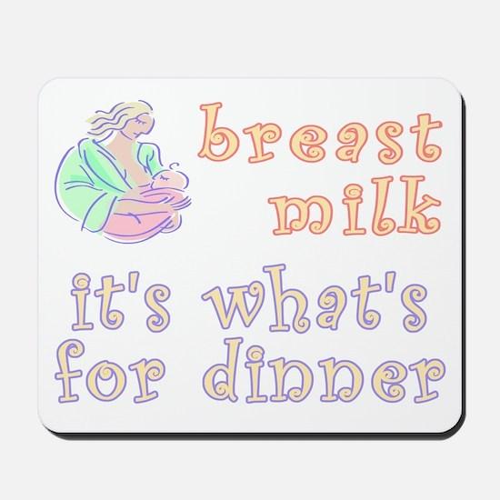 breast milk...dinner - Mousepad