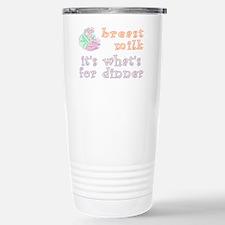 breast milk...dinner - Stainless Steel Travel Mug
