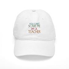 Teacher Dont Scare Baseball Hat