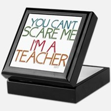 Teacher Dont Scare Keepsake Box