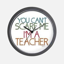 Teacher Dont Scare Wall Clock