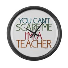 Teacher Dont Scare Large Wall Clock
