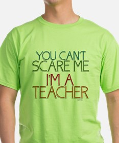 Teacher Dont Scare T-Shirt