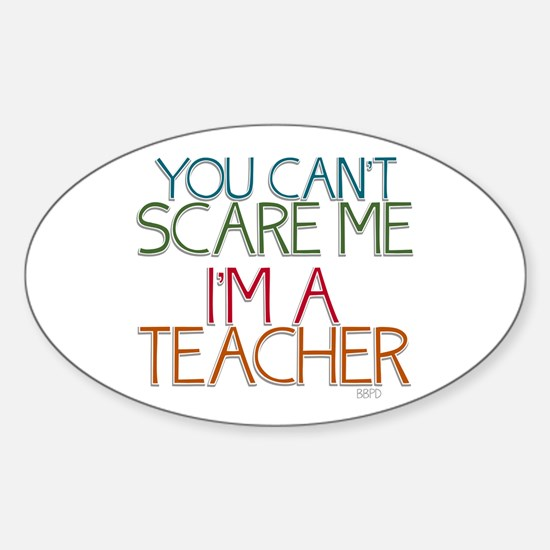 Teacher Dont Scare Decal
