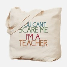 Teacher Dont Scare Tote Bag