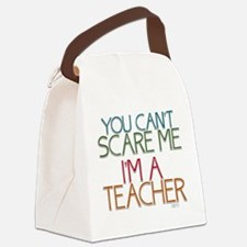 Teacher Dont Scare Canvas Lunch Bag