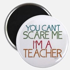 "Teacher Dont Scare 2.25"" Magnet (10 pack)"