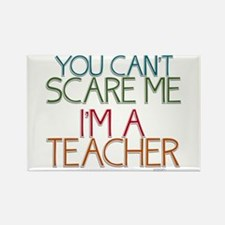 Teacher Dont Scare Rectangle Magnet