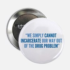 """Drug Policy Reform Quote 2.25"""" Button"""