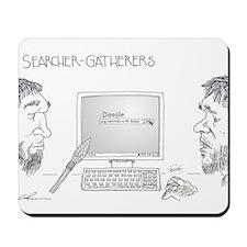 Searcher-Gatherers Mousepad
