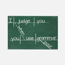 I judge you when you use poor grammar. Rectangle M