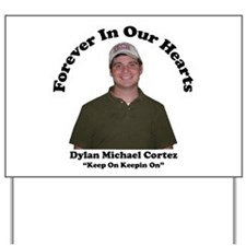Dylan Yard Sign