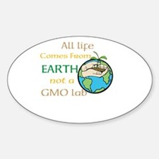 All Life Comes From Earth. Not a GMO Lab Decal