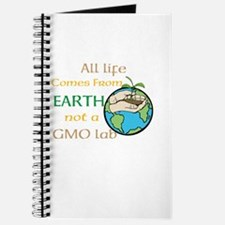 All Life Comes From Earth. Not a GMO Lab Journal