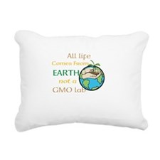 All Life Comes From Earth. Not a GMO Lab Rectangul
