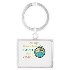 All Life Comes From Earth. Not a GMO Lab Keychains