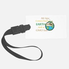 All Life Comes From Earth. Not a GMO Lab Luggage T