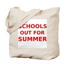 Schools Out For Summer Tote Bag