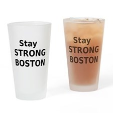 Stay Strong Boston Drinking Glass