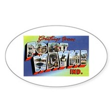 Fort Wayne Indiana Greetings Oval Decal
