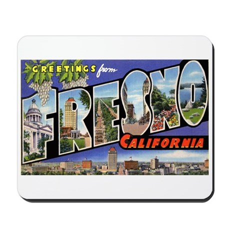 Fresno California Greetings Mousepad