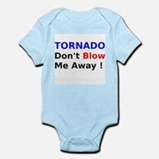 Tornado dont Blow me away Body Suit