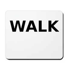 Walk Mousepad