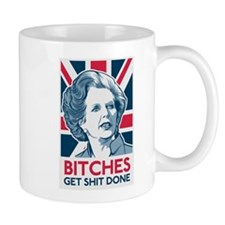 Margaret Thatcher Bitches Small Mug