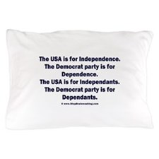 Independant or Dependant Pillow Case