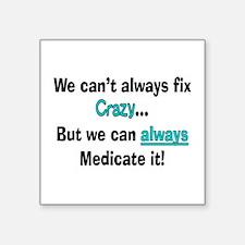 psych nurse fix crazy 2 Sticker