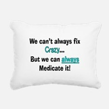 psych nurse fix crazy 2 Rectangular Canvas Pillow