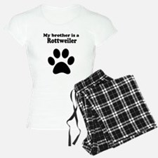 My Brother Is A Rottweiler Pajamas