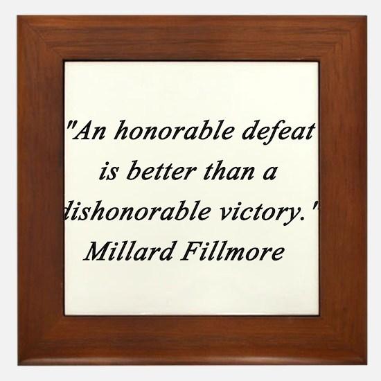 Fillmore - Honorable Defeat Framed Tile