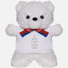 KEEP CALM AND TRUST GOD Teddy Bear